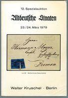 12. Kruschel Auktion 1979 - Altdeutsche Staaten Mit Ergebnisliste - Auktionskataloge