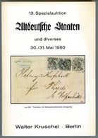 13. Kruschel Auktion 1980 - Altdeutsche Staaten Mit Ergebnisliste - Auktionskataloge