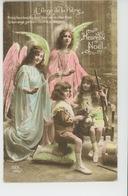 """GUERRE 1914-18 - Jolie Carte Fantaisie Enfants Avec Anges Gardiens """"Heureux Noël - L'ANGE DE LA PATRIE """" - Patriottisch"""