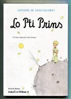Ile De La REUNION -  LO PTI PRINS (Le Petit Prince) Antoine De Saint Exupéry  (Li...312 .) - Livres, BD, Revues
