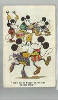 """-* MICKY MOUSE  *--""""""""Let's Be As Happy As We Can All Day Long   !!! - - Disneyworld"""