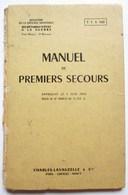MANUEL 1956 DE PREMIERS SECOURS MILITAIRES TTA 149 SECRETARIAT ETAT A LA GUERRE CHARLES LAVAUZELLE & CIE ARMEE - Autres