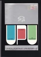 UNION  POSTALE UNIVERSELLE Par JOSE HENIN 253 Pages - Filatelie En Postgeschiedenis