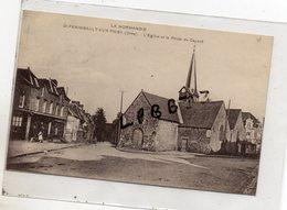 CPA - 61 - SAINT FRAIMBAULT SUR PISSE - L'Eglise Et Au Route Du Ceaucé - Animation - 1934 - France