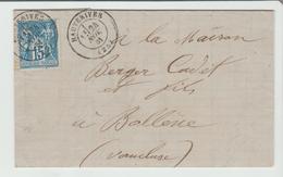 """DROME: """" HAUTERIVES """" CàD Type 17 /Sage / LAC De 1881 Pour Bollène TB Ind 13 - Postmark Collection (Covers)"""