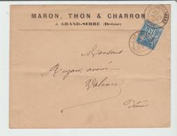 """DROME: """" MARON, THON & CHARRON à GRAND SERRE """" CàD Type 18 /Sage / LSC De 1883 Pour Valence TB  Ind 13 - Marcophilie (Lettres)"""