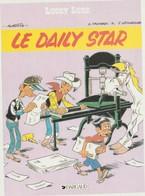 Bandes  Déssinée : LUCKY LUKE  D ' Aprés Morris-Goscinny : Le  Daily  Star   ( éditeur Dargeaud  ) - Bandes Dessinées