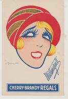 MISTINGUETT Pubicité Pour Le Cherry-Brandy Régals Illustrateur C. Gesmar - Advertising