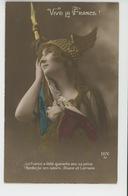 """GUERRE 1914-18 - Jolie Carte Fantaisie Femme """"VIVE LA FRANCE """" - Patriottisch"""