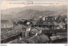 SAINT ETIENNE QUARTIER DE LA GARE DE CHATEAUCREUX 1915 TBE - Saint Etienne