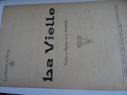Partition Ancienne La Vielle Jean D'Argis  Les Chansons Du Terroir Vierzon Bourgneuf  Le Musicien D'Argis Bals.... - Partitions Musicales Anciennes
