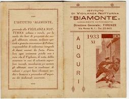 CALENDARIETTO AUGURI ISTITUTO DI VIGILANZA NOTTURA BIAMONTE FIRENZE ANNO 1933 - Calendarios