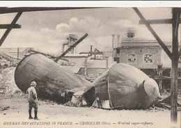 CRISOLLES - German Devastations In France - Wrecked Sugar-refinery - Autres Communes