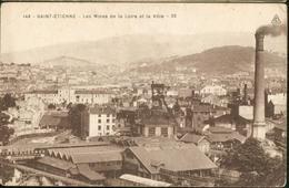 Les Mines De La Loire Et La Ville - 29 - Saint Etienne