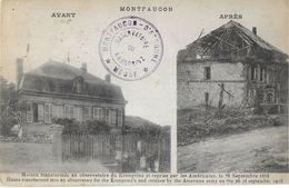 MONTFAUCON 55 MEUSE MAISON TRANSFORMÉE EN OBSERVATOIRE AVANT / APRES CACHET POSTAL  OBSERVATOIRE DU KRONPRINZ - France