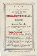 Doodsprentje Carolus Vanbelle Zevecote 1818 En Aldaar Overleden 1863 Vereecke ZEVEKOTE GISTEL  Bidprentje - Images Religieuses