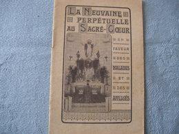 A VENDRE PETIT LIVRET  TRÈS RARE - LA NEUVAINE PERPÉTUELLE AU SACRE CŒUR - (12 Pages + 1 Document) - Vieux Papiers