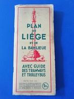TRAMS / SNCV- PLAN DE LIÈGE ET DE LA BANLIEUE AVEC GUIDE DES TRAMWAYS ET TROLLEYBUS 1939 - Autres