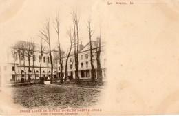 72. CPA. LE MANS.  école Libre De Notre Dame De Sainte Croix, Cour D'honneur, Chapelle. - Le Mans