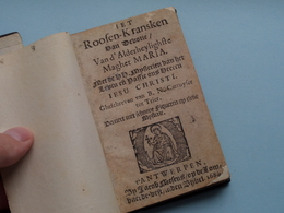 1684 > Het ROOZEN-KRANSKEN Van Devotie Van D'Alderheylighste Maghet MARIA ( +/- 11,5 X 7 Cm.) ( Zie / Voir Photo Svp ) ! - Libros, Revistas, Cómics