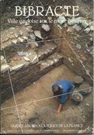 BIBRACTE Ville Gauloise Sur Le Mont Beuvray (71), Guides Archéologiques De La France (1987) - Archäologie