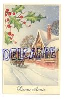 Bonne Année. Diligence Qui Traverse Un Village Enneigé, Houx - Nouvel An