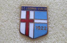 S.C. Ligorna Vivaldi Serie D 1967-68 Calcio Distintivi FootBall Pins Soccer Spilla Italy Genova Liguria - Calcio