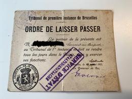 Ordre De Laisser Passer Tribunal De Première Instance Bruxelles 1915 Cachet Allemand - 1914-18