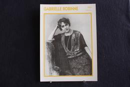 Sp-Actrice, Française, Gabrielle Robinne, 1910 - Née à Montluçon En 1886 Et Morte En 1980 à Saint-Cloud, France . - Acteurs