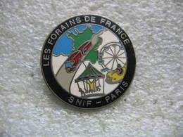 Pin's Des Forains De France, SNIF Paris (Syndicat National Des Industriels Forains) - Administrations