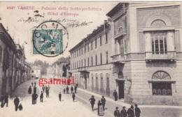 Italie - Varese Palazzo Della Sotto Prefettura E Hôtel D'Europa - Varese