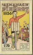 Almanach De Pierrot. 1936. - Non Classés