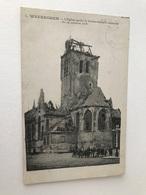 Waereghem  Waregem  L'Eglise Après Le Bombardement Allemand Du 24 Octobre 1918 - Waregem