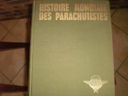 Histoire Mondiale Des Parachutistes - Libri