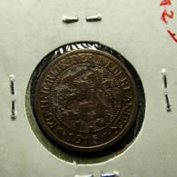 Netherlands 1 Cent 1915 Varnished - 1 Cent