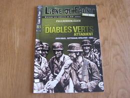 LIGNE DE FRONT Hors Série N° 11 Guerre 40 45 Para Allemands Diables Verts Rotterdam Canal Eben Emael Fort Pont Niwi - Guerre 1939-45