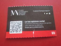 NAPOLI MUSEO ARCHEOLOGICO  NAZIONALE DI NAPLES-LA TUA OPINIONE CONTA ITALIA BIGLIETTO  - Ticket Simple -  BILLET TICKET - Biglietti D'ingresso