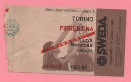 Biglietto D'ingresso Stadio Torino Fioretina 1985/86 - Biglietti D'ingresso