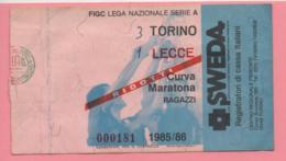 Biglietto D'ingresso Stadio Torino Lecce 1985/86 - Biglietti D'ingresso