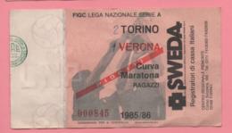 Biglietto D'ingresso Stadio Torino Verona 1985/86 - Toegangskaarten