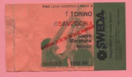 Biglietto D'ingresso Stadio Torino Sampdoria 1985/86 - Biglietti D'ingresso