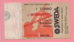 Biglietto D'ingresso Stadio Torino Internazionale 1985/86 - Tickets - Vouchers