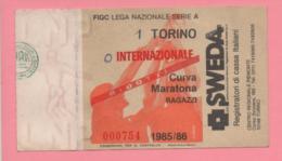 Biglietto D'ingresso Stadio Torino Internazionale 1985/86 - Biglietti D'ingresso