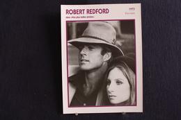 Sp-Acteur, 1973 - Robert Redford Est Un Acteur Et Réalisateur Américain Né Le 18 Août 19362 à Santa Monica (Californie). - Acteurs