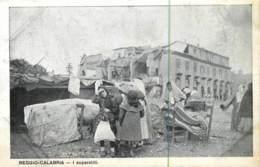 Italie - Reggio Calabria - I Superstiti - Terremoto - Reggio Calabria