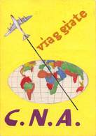 """08544 """"VIAGGIATE C.N.A. - BOZZETTO PUBBLICITARIO IN ACQUERELLI E TEMPERE"""" ORIG. - Cartelli Pubblicitari"""