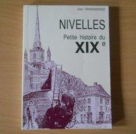 Nivelles, Petite Histoire Du XIXe (Jean Vandendries) - Belgique