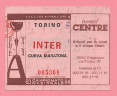 Biglietto D'ingresso Stadio Torino Inter 1983/84 - Biglietti D'ingresso