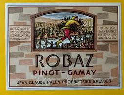 "11403 -Pinot-Gamay ""Robaz"" (maraud, Maraudeur En Patois Vaudois) Jean-Claude Paley Epesses Suisse - Etiketten"
