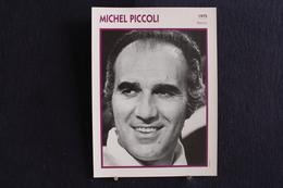 Sp-Acteur, Réalisateur Et Scénariste, 1975 -  Michel Piccoli Est Un Acteur Français, Né En 1925 à Paris. - Acteurs